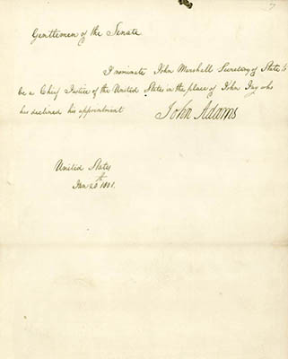 Nomination of Secretary of State John Marshall to be Chief Justice of the United States as sent to the U.S. Senate by President John Adams on January 20, 1801.